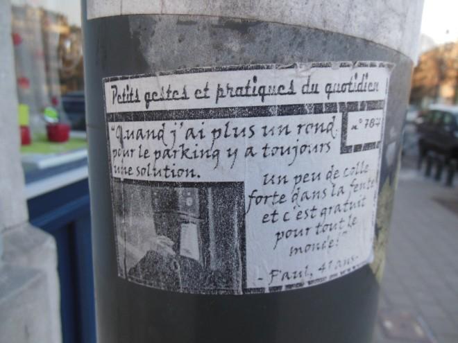 """""""Quand j'ai plus un rond sur le parking, y a toujours une solution: un peu de colle forte dans la fente et c'est gratuit pour tout le monde!"""" Paul, 41 ans"""